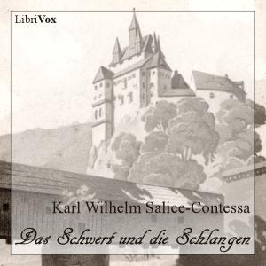 Schwert und die Schlangen, Das by Salice-Contessa, Karl Wilhelm