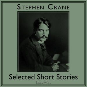 Selected Short Stories by Crane, Stephen