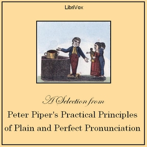 Peter Piper's Practical Principles of Pl... by Anonymous