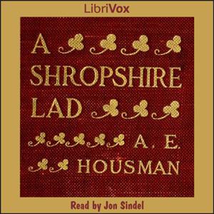 Shropshire Lad, A (version 2) by Housman, A. E.