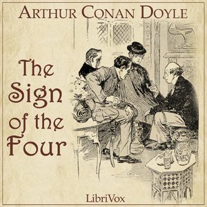 Sign of the Four, The by Doyle, Arthur Conan, Sir