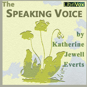 Speaking Voice, The by Everts, Katherine Jewell