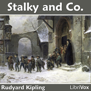 Stalky & Co. by Kipling, Rudyard