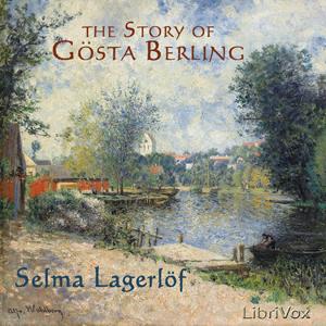 Story of Gösta Berling, The by Lagerlöf, Selma