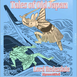 Tales of Old Japan by Redesdale, Lord