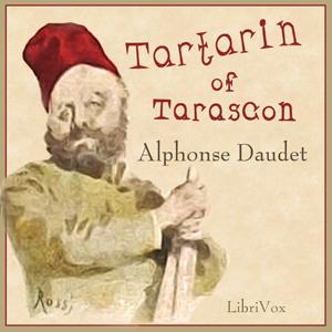 Tartarin of Tarascon by Daudet, Alphonse