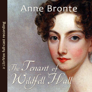 Tenant of Wildfell Hall, The (dramatic r... by Brontë, Anne