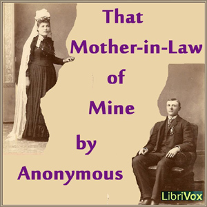 That Mother-in-Law of Mine by Anonymous