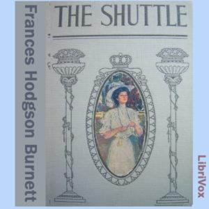 Shuttle, The by Burnett, Frances Hodgson