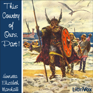 This Country of Ours, Part 1 by Marshall, Henrietta Elizabeth