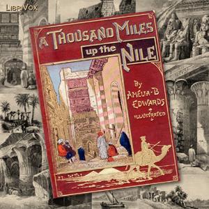 Thousand Miles up the Nile, A by Edwards, Amelia B.