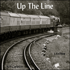 Up The Line by Carleton, Will