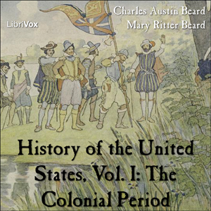 History of the United States, Vol. I by Beard, Charles Austin