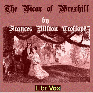 Vicar of Wrexhill, The by Trollope, Frances Milton