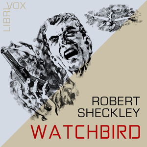 Watchbird by Sheckley, Robert