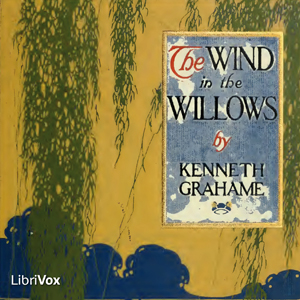 Wind in the Willows, The (version 2) by Grahame, Kenneth