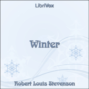 Winter (Stevenson) by Stevenson, Robert Louis