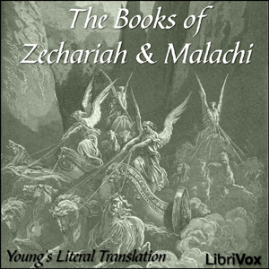 Bible (YLT) 38-39: Zechariah and Malachi by Young's Literal Translation