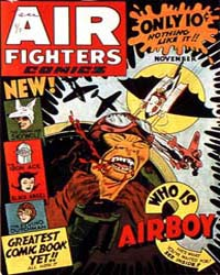 Air Fighters Comics : Vol. 1, Issue 2 Volume Vol. 1, Issue 2 by Hillman Periodicals