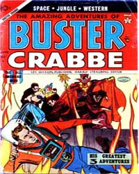 Amazing Adventures of Buster Crabbe : Is... Volume Issue 4 by Lev Gleason Publications