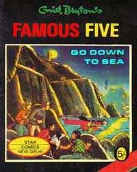 The Famous Five: Five Go Down to Sea by Blyton, Enid