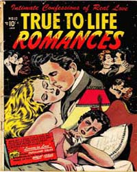 True-To-Life Romances: Issue 10 Volume Issue 10 by Star Publications