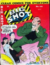 Big Shot Comics : Issue 101 Volume Issue 101 by Columbia Comics