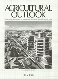 Agricultural Outlook : July 1976 Volume Issue July 1976 by Usda