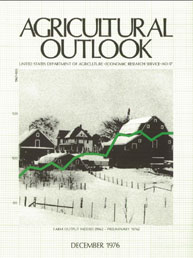 Agricultural Outlook : December 1976 Volume Issue December 1976 by Usda