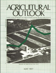 Agricultural Outlook : May 1977 Volume Issue May 1977 by Usda