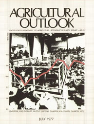 Agricultural Outlook : July 1977 Volume Issue July 1977 by Usda