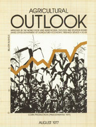 Agricultural Outlook : August 1977 Volume Issue August 1977 by Usda