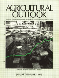 Agricultural Outlook : January-February ... Volume Issue January-February 1976 by Usda