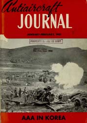 Antiaircraft Journal : January-February ... Volume 94, Issue 1 by Brady, Colonel W. I.