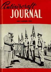 Antiaircraft Journal : July-August 1952 Volume 95, Issue 4 by Brady, Colonel W. I.