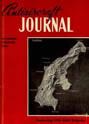 Antiaircraft Journal : November-December... Volume 91, Issue 6 by Brady, Colonel W. I.