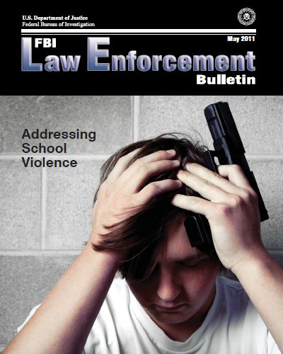 Fbi Law Enforcement Bulletin, May 2011; ... by Booth, Brandi