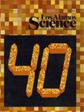 Los Alamos Science No. 7, Winter/Spring ... Volume 7, Article 7 by Keith Boyer