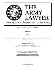 The Army Lawyer : March 2004 ; Da Pam 27... Volume March 2004 ; DA PAM 27-50-370 by Alcala, Ronald T. P.