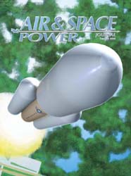 Air and Space Power Journal : Summer 200... Volume 18, Issue 2 by Cain, Anthony C.