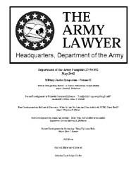 The Army Lawyer : May 2002 ; Da Pam 27-5... Volume May 2002 ; DA PAM 27-50-352 by Alcala, Ronald T. P.