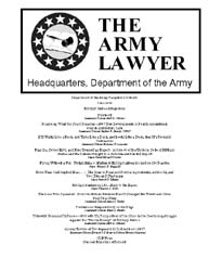The Army Lawyer : June 2008 ; Da Pam 27-... Volume June 2008 ; DA PAM 27-50-421 by Alcala, Ronald T. P.