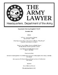 The Army Lawyer : December 2003 ; Da Pam... Volume December 2003 ; DA PAM 27-50-367 by Alcala, Ronald T. P.