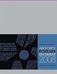 Usaf Posture Statement : 2008 by Wynne, Michael W.