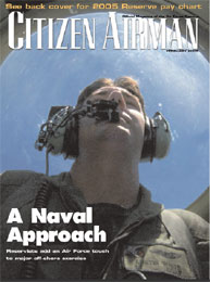 Citizen Airman Magazine; February 2005 Volume 57, Issue 1 by Tyler, Cliff