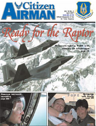 Citizen Airman Magazine; April 2007 Volume 59, Issue 2 by Tyler, Cliff