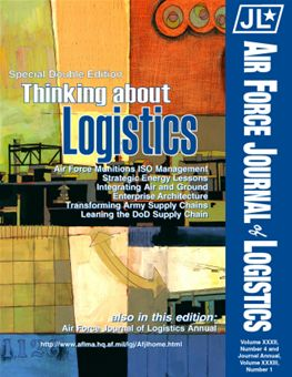 Air Force Journal of Logistics : 2007 Volume 32, Issue 4 by Rainey, James C.