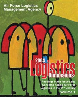 Logistics Dimensions : 2004 Volume 1 by Rainey, James C.
