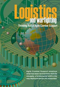 Logistics and Warfighting : Thinking abo... by Rainey, James C.