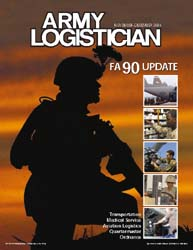 Army Logistician; November-December 2004 Volume 36, Issue 6 by Heretick, Janice W.